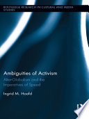 Ambiguities of Activism