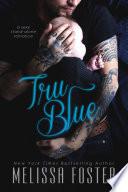 Tru Blue  A sexy stand alone romance