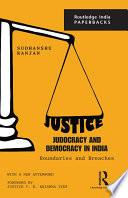 Justice  Judocracy and Democracy in India