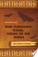 Wenn Fledermäuse fliegen, träume ich von Nigeria