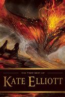 download ebook the very best of kate elliott pdf epub