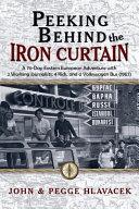 Peeking Behind the Iron Curtain