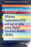 Offshore Exploration of Oil and Gas in Cuba using Digital Elevation Models  DEMs