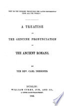 A treatise on the genuine pronunciation of the ancient Romans