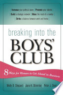 Breaking Into the Boys' Club 8 Ways for Women to Get Ahead in Business