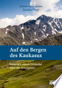 Auf den Bergen des Kaukasus