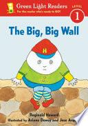 The Big Big Wall