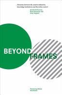 Beyond Frames