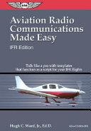 Aviation Radio Communications Made Easy