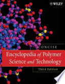 Encyclopedia of Polymer Science and Technology  Concise