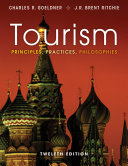 Tourism  Principles  Practices  Philosophies  12th Edition