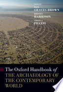 The Oxford Handbook of the Archaeology of the Contemporary World Rapidly Expanding Sub Field In Archaeology