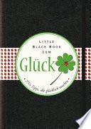 Das Little Black Book zum Gluck