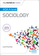 My Revision Notes: AQA A Level Sociology