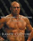 Wrestling for Fighting