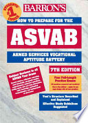 Barron s how to Prepare for the ASVAB Armed Services Vocational Aptitude Battery