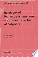 Handbook of Fourier Transform Raman and Infrared Spectra of Polymers