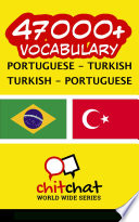 47000  Portuguese   Turkish Turkish   Portuguese Vocabulary