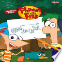 Learn to Draw Disney s Phineas   Ferb
