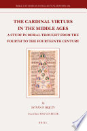 The Cardinal Virtues In The Middle Ages