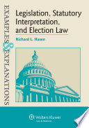 Examples   Explanations for Legislation  Statutory Interpretation  and Election Law
