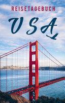 Reisetagebuch USA / Amerika zum Selberschreiben