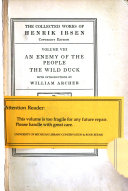 download ebook the collected works of henrik ibsen: an enemy of the people, tr. by mrs. e. marx-aveling; the wild duck, tr. by mrs. f.e. archer pdf epub