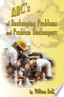 ABC s of BeeKeeping Problems and Problem Beekeepers