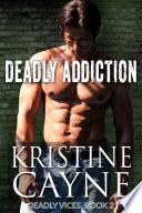 Deadly Addiction