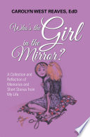 Who   s the Girl in the Mirror  Book PDF