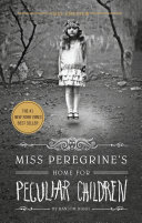 Miss Peregrine's Home for Peculiar Children Sampler by Ransom Riggs