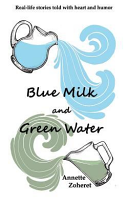 Blue Milk and Green Water