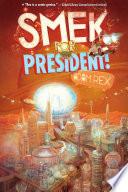 The Smek Smeries  Book 2  Smek for President