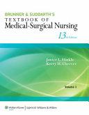 Brunner & Suddarth's Textbook of Medical-Surgical Nursing, Thirteenth Edition + Handbook + Maternal and Child Health Nursing, Seventh Edition