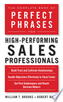 The Complete Book of Perfect Phrases for High Performing Sales Professionals