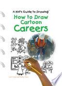 How to Draw Cartoon Careers