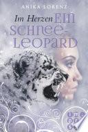 Im Herzen ein Schneeleopard  Heart against Soul 1