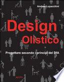 Design olistico  Progettare secondo i principi del DfA