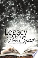 Legacy of a Free Spirit