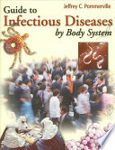 Guide to Infectious Diseases by Body System