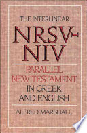 The Interlinear NRSV-NIV Parallel New Testament in Greek and English