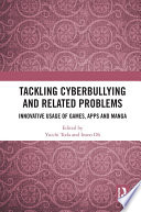 Tackling Cyberbullying And Related Problems