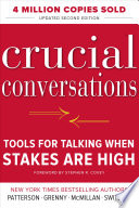 Crucial Conversations Tools for Talking When Stakes Are High, Second Edition Book Cover