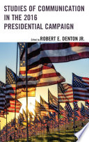 Studies of Communication in the 2016 Presidential Campaign