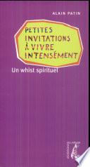 PETITES INVITATIONS A VIVRE INTENSEMENT  Un whist spirituel