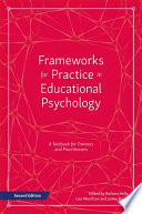 Frameworks for Practice in Educational Psychology  Second Edition