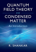 Quantum Field Theory and Condensed Matter