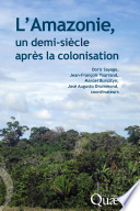 L Amazonie  un demi si  cle apr  s la colonisation