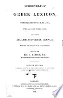Schrevelius  Greek Lexicon translated into English     Third edition  improved and enlarged  Edited by the Rev  J  R  Major