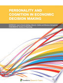Personality And Cognition In Economic Decision Making